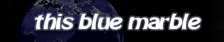 This Blue Marble, a Global Current Events Discussion Forum